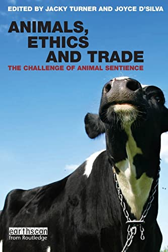9781844072552: Animals, Ethics and Trade: The Challenge of Animal Sentience