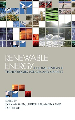 9781844072613: Renewable Energy: A Global Review of Technologies, Policies and Markets