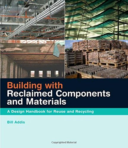 9781844072743: Building with Reclaimed Components and Materials: A Design Handbook for Reuse and Recycling