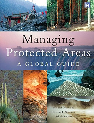 Managing Protected Areas: A Global Guide: Michael Lockwood