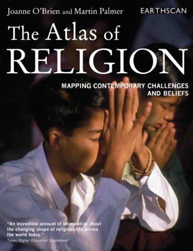 The Atlas of Religion: O'Brien, Joanne; Palmer, Martin