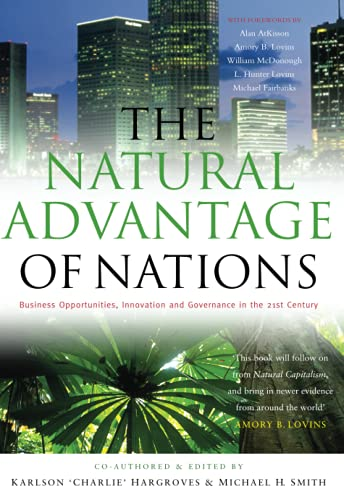 9781844073405: The Natural Advantage of Nations: Business Opportunities, Innovations and Governance in the 21st Century