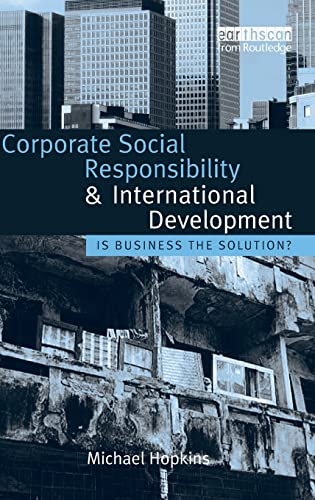 9781844073566: Corporate Social Responsibility and International Development: Is Business the Solution?