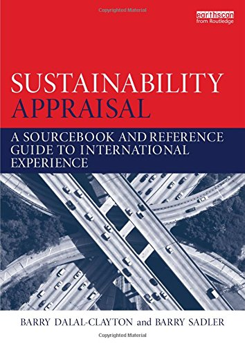 Sustainability Appraisal: A Sourcebook and Reference Guide to International Experience: Barry ...