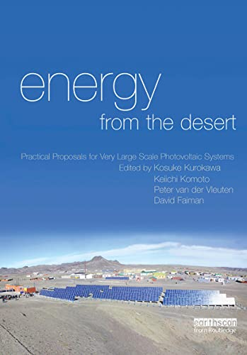 9781844073634: Energy from the Desert: Practical Proposals for Very Large Scale Photovoltaic Systems (v. 2)