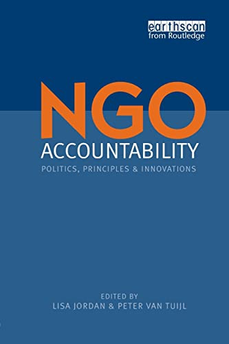 9781844073672: NGO Accountability: Politics, Principles and Innovations