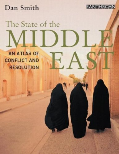 9781844073771: Atlas Set: The State of the Middle East: An Atlas of Conflict and Resolution (Volume 2)