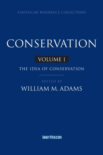 Conservation (Earthscan Reference Collections (4 Vol. Set)