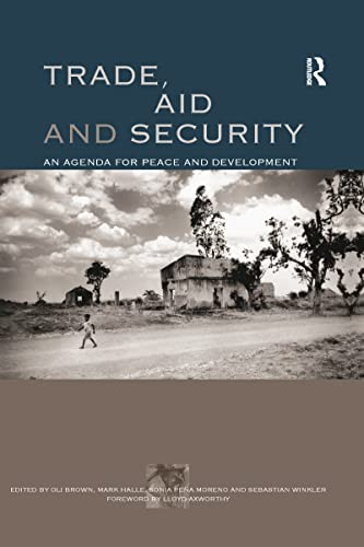 9781844074204: Trade, Aid and Security: An Agenda for Peace and Development