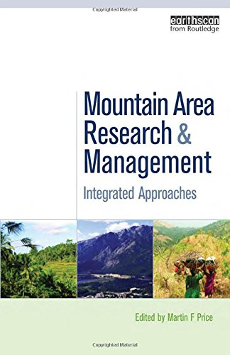 Mountain Area Research and Management: Integrated Approaches: Price, Martin F.
