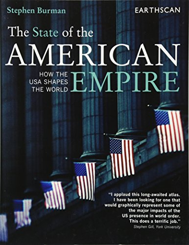 9781844074280: Atlas Set: The State of the American Empire: How the USA Shapes the World (The Earthscan Atlas Series) (Volume 10)