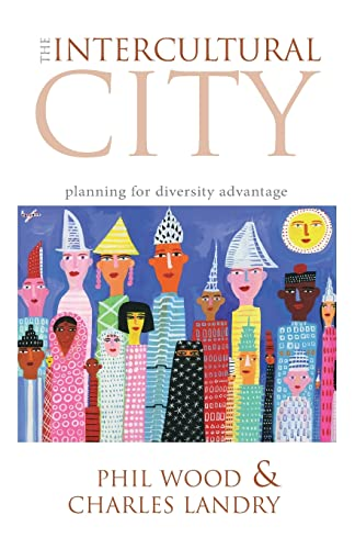 9781844074365: The Intercultural City: Planning for Diversity Advantage