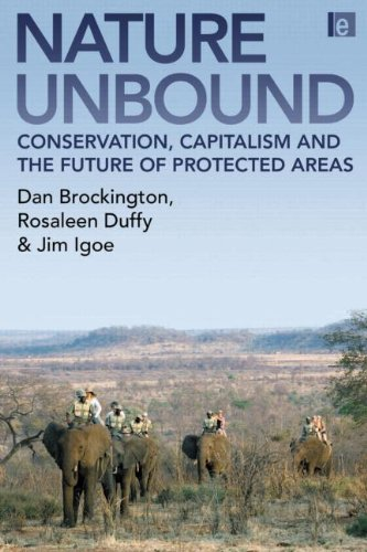 9781844074402: Nature Unbound: Conservation, Capitalism and the Future of Protected Areas