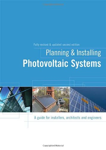 9781844074426: Planning and Installing Photovoltaic Systems: A Guide for Installers, Architects and Engineers