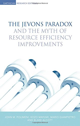 9781844074624: The Jevons Paradox and the Myth of Resource Efficiency Improvements (Earthscan Research Editions)
