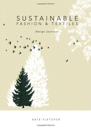 9781844074631: Sustainable Fashion and Textiles: Design Journeys