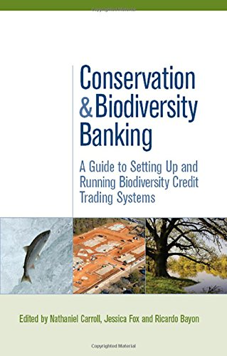 9781844074716: Conservation and Biodiversity Banking: A Guide to Setting Up and Running Biodiversity Credit Trading Systems (Environmental Market Insights)