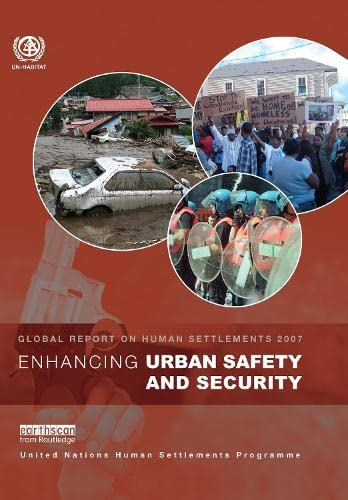 9781844074754: Enhancing Urban Safety and Security: Global Report on Human Settlements 2007