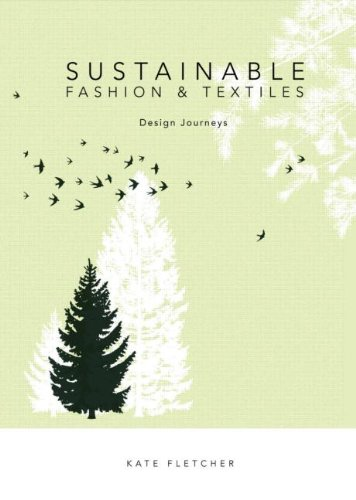 9781844074815: Sustainable Fashion and Textiles: Design Journeys