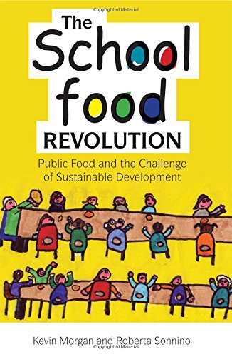 9781844074822: The School Food Revolution: Public Food and the Challenge of Sustainable Development