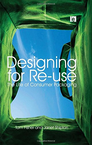 9781844074877: Designing for Re-Use: The Life of Consumer Packaging