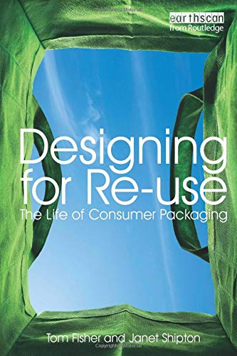 9781844074884: Designing for Re-Use: The Life of Consumer Packaging