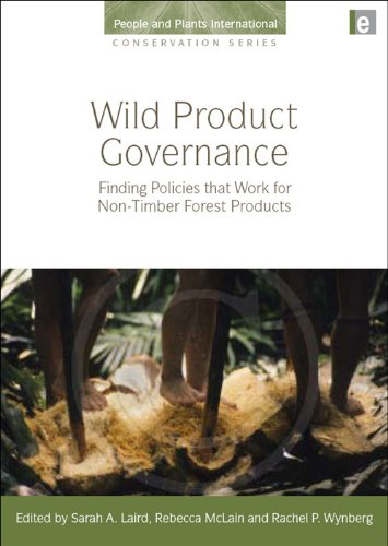 Wild Product Governance: Finding Policies That Work for Non-timber Forest Products (Hardback)
