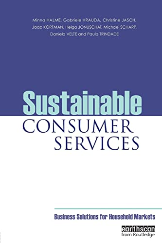 9781844075119: Sustainable Consumer Services: Business Solutions for Household Markets