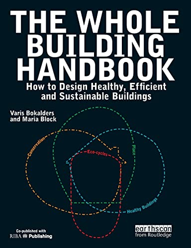 The Whole Building Handbook: How to Design
