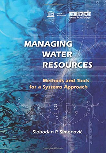 9781844075539: Managing Water Resources: Methods and Tools for a Systems Approach