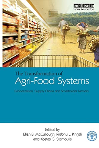 9781844075690: The Transformation of Agri-Food Systems: Globalization, Supply Chains and Smallholder Farmers