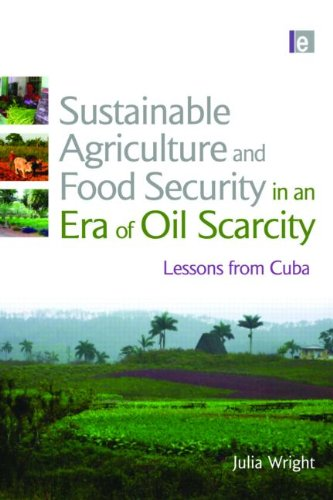 9781844075720: Sustainable Agriculture and Food Security in an Era of Oil Scarcity: Lessons from Cuba