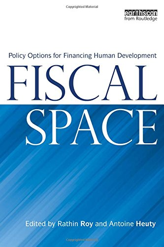 9781844075874: Fiscal Space: Policy Options for Financing Human Development