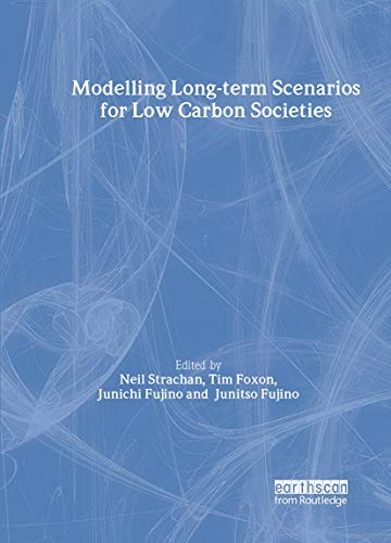 9781844075942: Modelling Long-term Scenarios for Low Carbon Societies (Climate Policy)