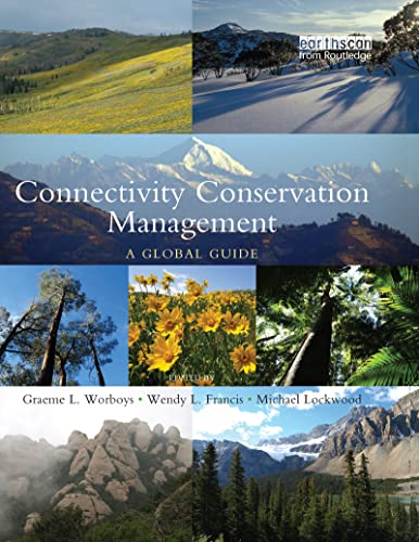 9781844076031: Connectivity Conservation Management: A Global Guide