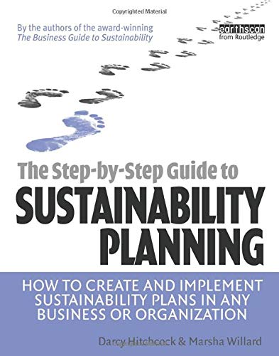 9781844076161: The Step-by-Step Guide to Sustainability Planning: How to Create and Implement Sustainability Plans in Any Business or Organization