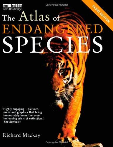 9781844076284: Atlas Set: The Atlas of Endangered Species: Third Edition (The Earthscan Atlas Series) (Volume 8)