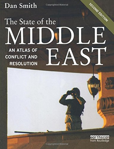 9781844076291: The State of the Middle East: An Atlas of Conflict and Resolution (The Earthscan Atlas Series)