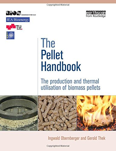 The Pellet Handbook: The Production and Thermal Utilization of Biomass Pellets: Thek, Gerold; ...