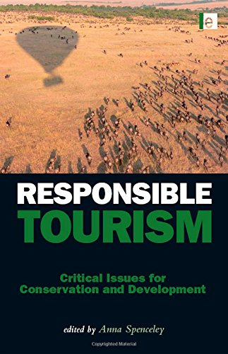 9781844076390: Responsible Tourism: Critical Issues for Conservation and Development