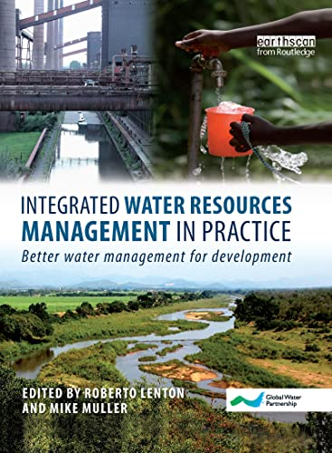 9781844076499: Integrated Water Resources Management in Practice: Better Water Management for Development