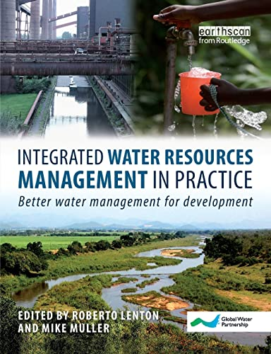 9781844076505: Integrated Water Resources Management in Practice: Better Water Management for Development