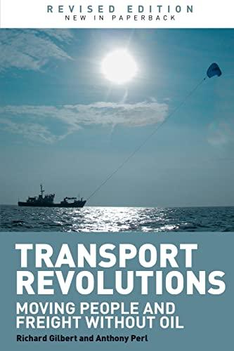 9781844076987: Transport Revolutions. Routledge. 2010.