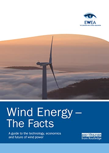 9781844077106: Wind Energy – The Facts: A Guide to the Technology, Economics and Future of Wind Power