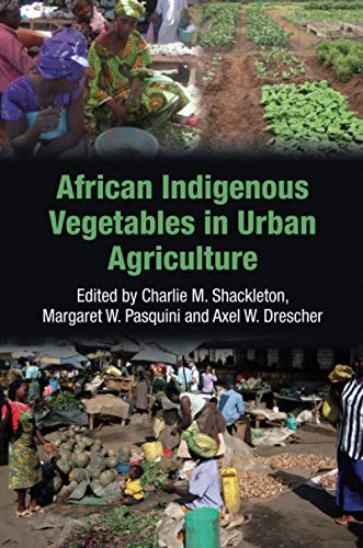 9781844077151: African Indigenous Vegetables in Urban Agriculture