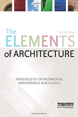 9781844077175: The Elements of Architecture: Principles of Environmental Performance in Buildings (Textbook)