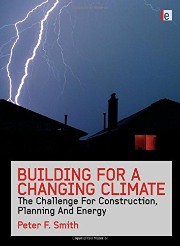 9781844077359: Building for a Changing Climate: The Challenge for Construction, Planning and Energy