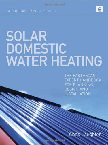 9781844077366: Solar Domestic Water Heating: The Earthscan Expert Handbook for Planning, Design and Installation