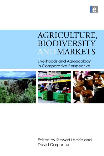 Agriculture, Biodiversity and Markets: Livelihoods and Agroecology in Comparative Perspective: ...