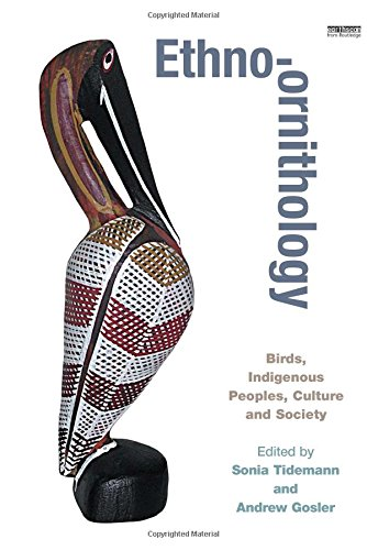 9781844077830: Ethno-ornithology: Birds, Indigenous Peoples, Culture and Society